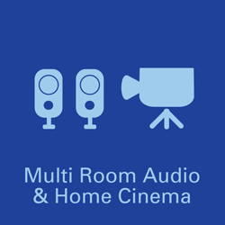 Multi Room Audio & Home Cinema